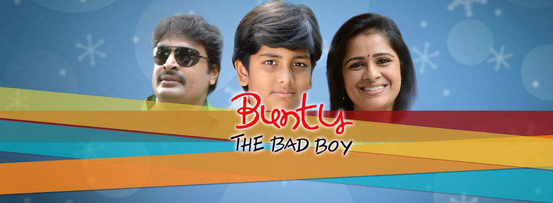 Watch The Bunty The Bad Boy Full Movie Online