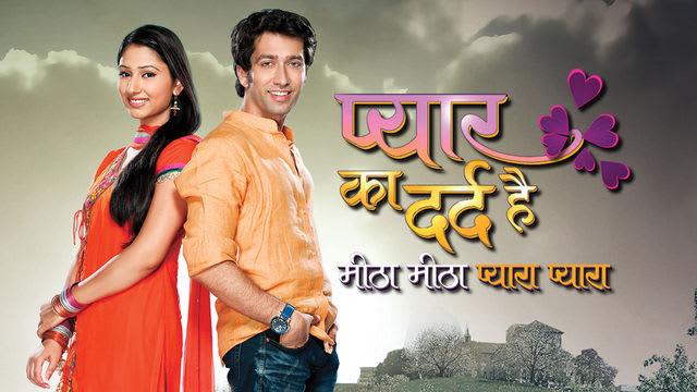 Star plus tv serial pyar ka dard hai meetha meetha pyara pyara