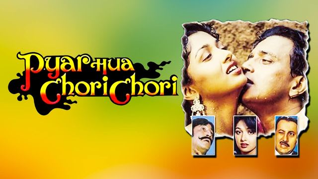 Pyar Hua Chori Chori